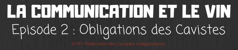 COM & VIN - EPISODE 2 - OBLIGATIONS - 1 - titre article